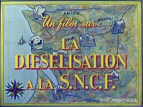 LA RAISON DU DIESEL… - 1958 SNCF Ferroviaire / French Trains
