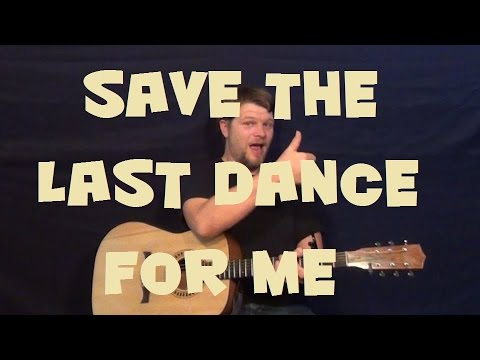 Save The Last Dance For Me (The Drifters) Easy Guitar Lesson How to ...
