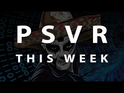 PSVR THIS WEEK   March 3, 2019 thumbnail