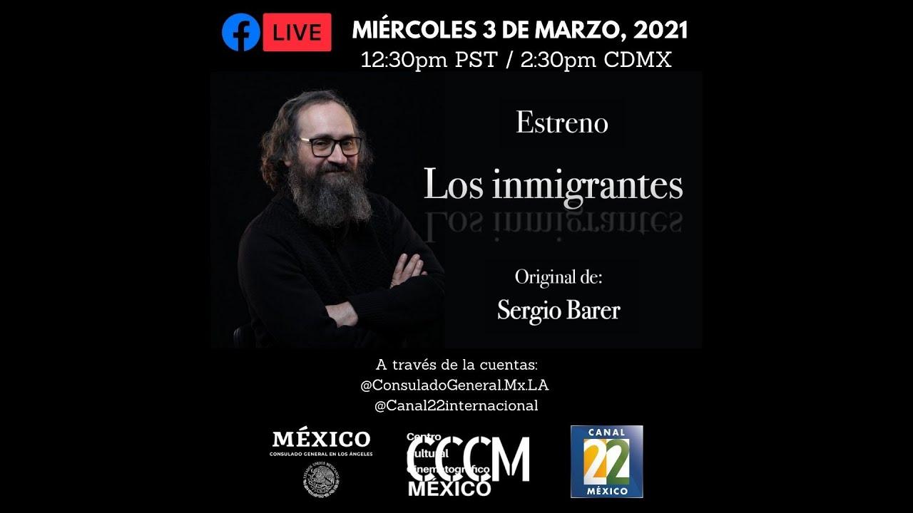 Los Inmigrantes con Sergio Barer 3 de marzo