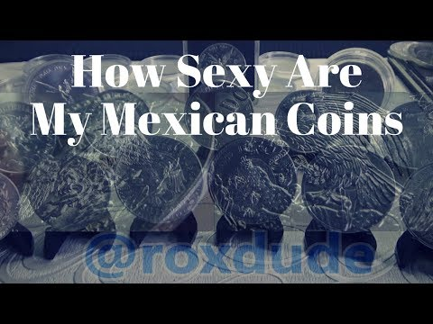 How Sexy Are My Mexican Coins