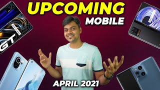 Top 5+ Best Upcoming Mobile Phone Launches 🔥🔥🔥 April 2021|