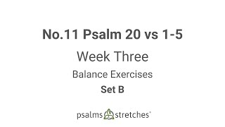 No.11 Psalm 20 vs 1-5 Week 3 Set B