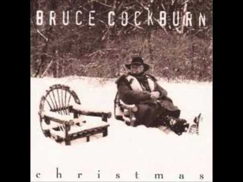 Bruce Cockburn - Mary Had a Baby