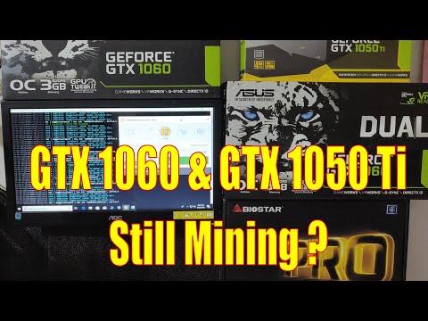 GTX 1060 & GTX 1050 Ti -It Is Still Mining ?
