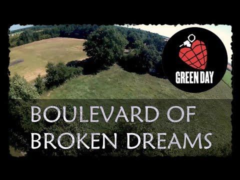 BOULEVARD OF BROKEN DREAMS - FPV DANCE