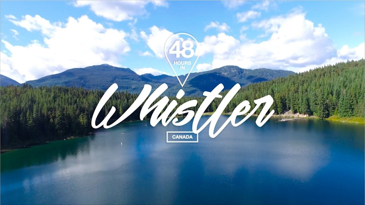 Download 48 Hours in Whistler, Canada