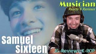 Video Samuel 사무엘 - Sixteen (Feat. Changmo) Reaction & Review | JG-Reviews:K-POP download MP3, 3GP, MP4, WEBM, AVI, FLV Mei 2018