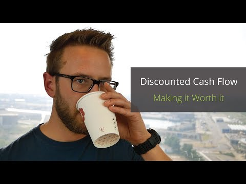 "Discounted Cash Flow Method Explained | ""Making It Worth It"""