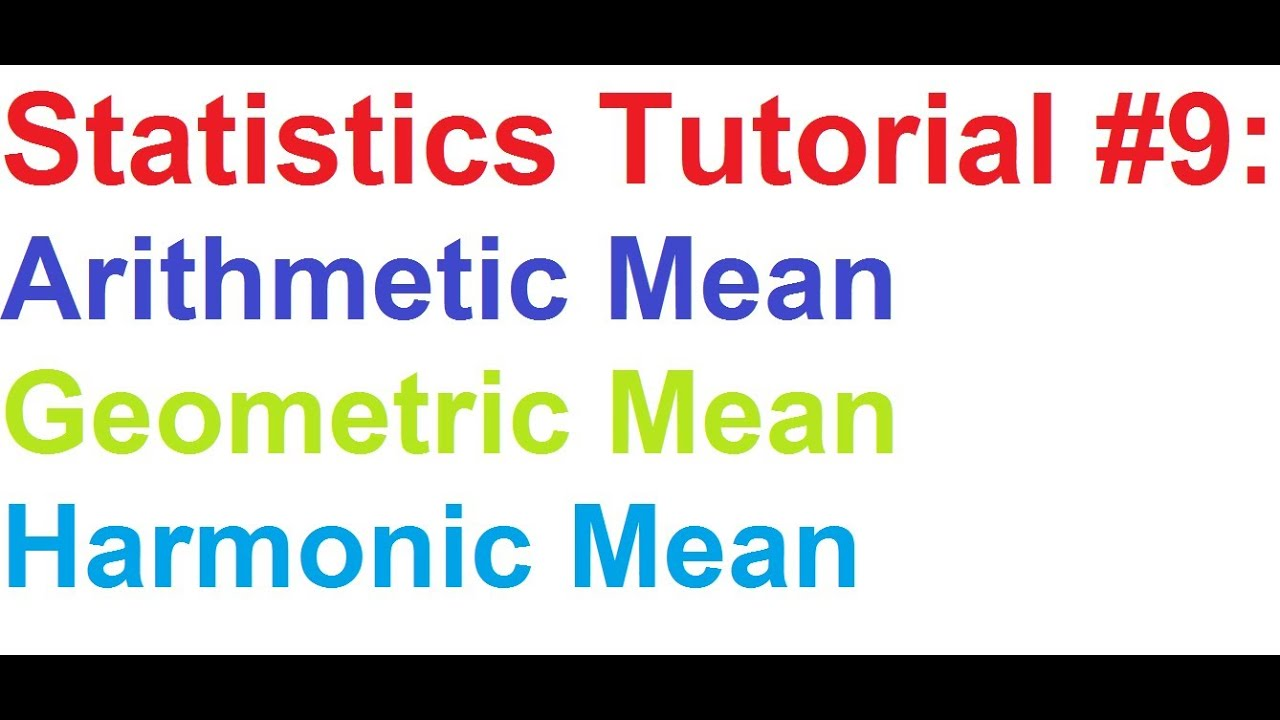 Worksheet Formula For Ungroup And Group Data Mode Maen Median Harimic Mean Geometric Mean statistics tutorial 9 how to find arithmetic meangeometric mean meanharmonic mean
