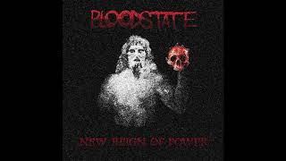 Bloodstate - New Reign Of Power (full album, 2020) [ Thrash Metal / Groove Metal ]