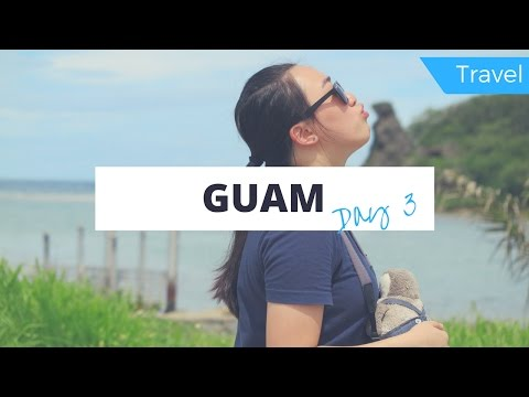 Guam Day 3 | Kissing the Bear Rock | Travel Vlog