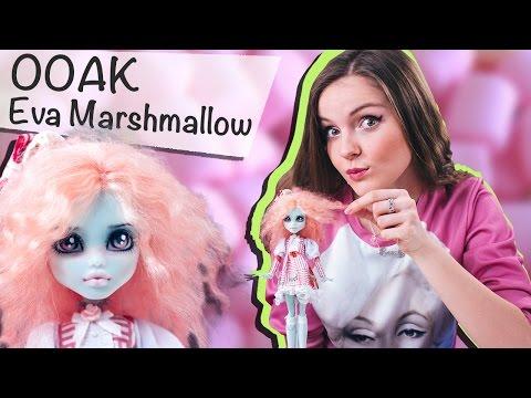 """Eva Marshmallow OOAK (Мой первый ООАК) ответ на вопрос """"Что такое ООАК?""""/ Эва Маршмеллоу"""