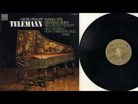 Bradford Tracey (harpsichord) Georg Philipp Telemann, Werke für Cembalo solo