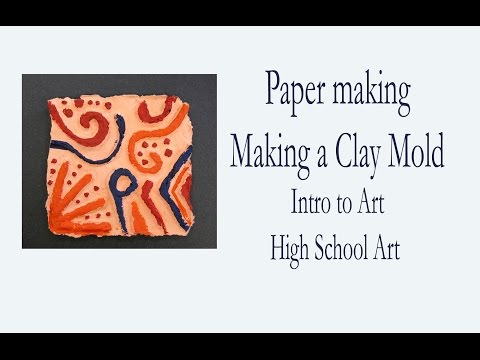 Intro to Art -  Paper Making Clay Press Mold