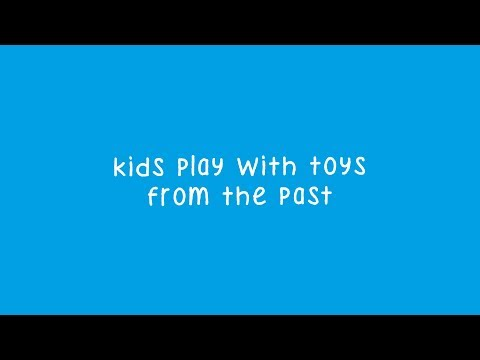 Kids Try Toys From The Past