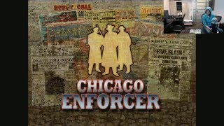 Dumb Game Monday - Chicago Enforcer - 01 - It