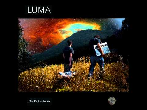 Luma - Der Dritte Raum [Der Dritte Raum]
