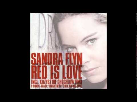 Sandra Flyn - Red Is Love (Original Club Mix) [2005]
