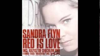 Sandra Flyn - Red Is Love (Original Club Mix) [2005]