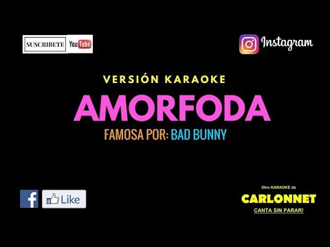 Amorfoda - Bad Bunny (Karaoke)