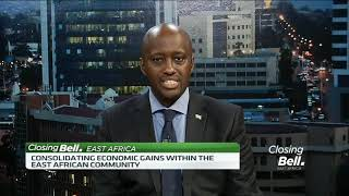 What the EAC bloc needs to do to secure economic gains - Rwandan Minister