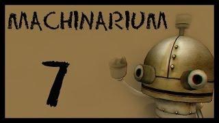 Machinarium / Машинариум - Прохождение игры на русском [#7]