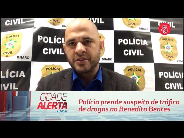 Polícia prende suspeito de tráfico de drogas no Benedito Bentes