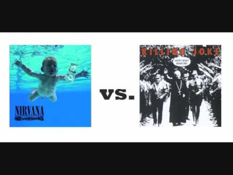 Nirvana Vs Killing Joke - Come As The Eighties