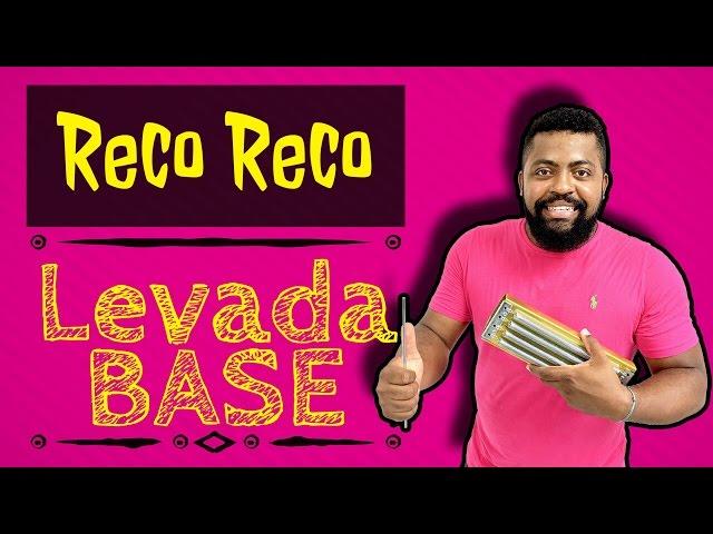 LEVADA BASE PARA O RECO RECO!