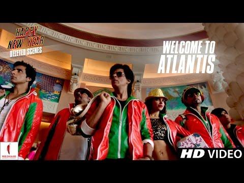 Happy New Year   Welcome to Atlantis   Deleted Scene   Deepika Padukone, Shah Rukh Khan