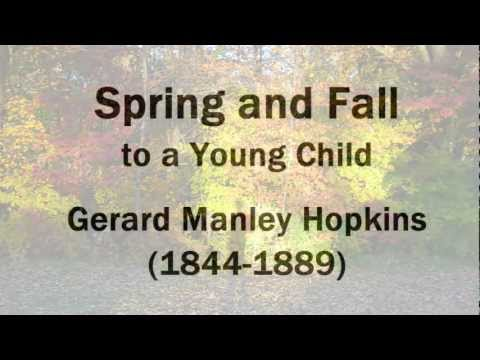 spring and fall hopkins essay Spring and Fall by Gerard Manley Hopkins: Summary and Analysis