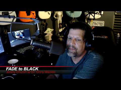 Ep. 1277 FADE to BLACK Jimmy Church w/ Dr. Christopher Mackline : The Global ET Conspiracy