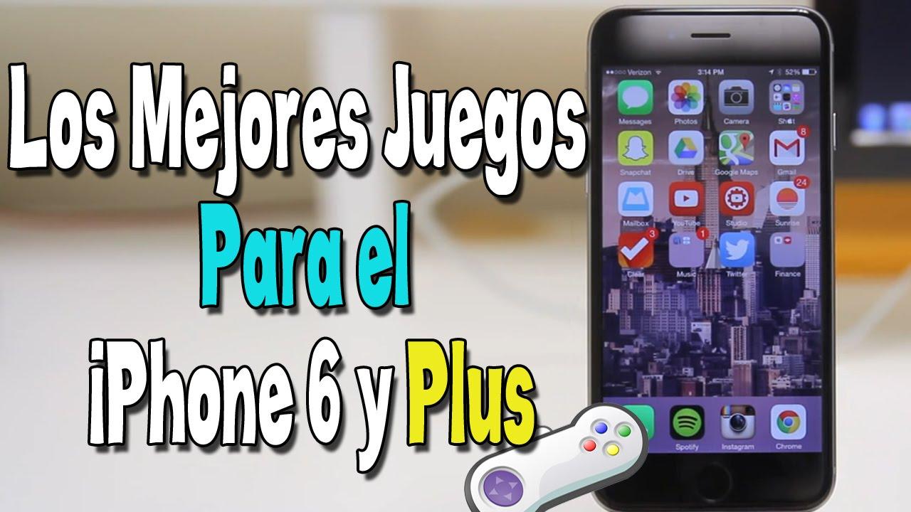Los Mejores Juegos Para El Iphone 6 Y Plus Youtube