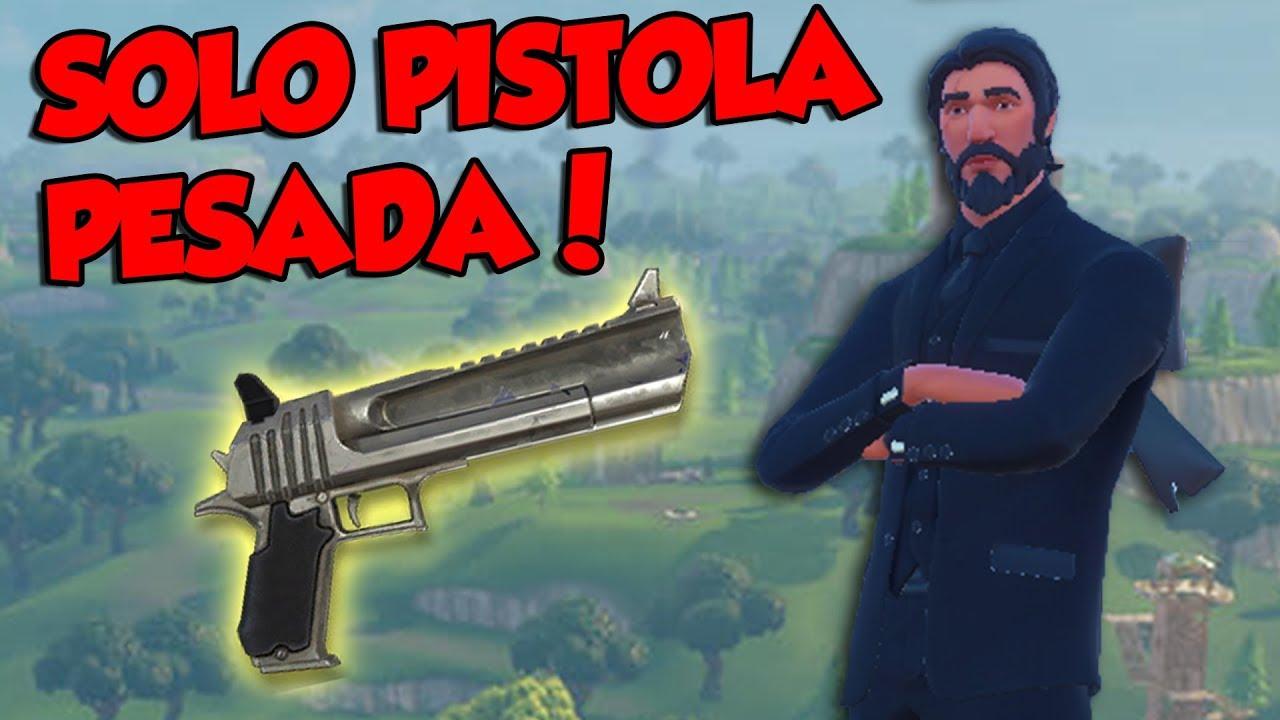 GANANDO SOLO Con PISTOLA PESADA FORTNITE YouTube