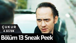 Çukur 4.Sezon 13.Bölüm Sneak Peek
