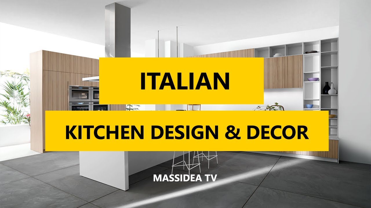 35+ Best Italian Kitchen Design & Decor Ideas 2017 - YouTube