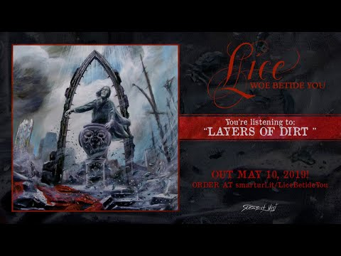 Lice - Layers of Dirt (Official Track Premiere)