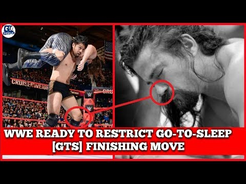 [GTS] WWE Could Banned Another Superstar Finishing Move GTS [GO-TO-SLEEP]