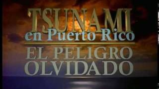 Tsunami en Puerto Rico El Peligro Olvidado Parte 1 de 2