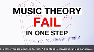 How To Fail At Music Theory In A Simple, Easy Step