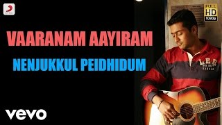 Vaaranam Aayiram - Nenjukkul Peidhidum Tamil Lyric | Harris Jayaraj | Suriya