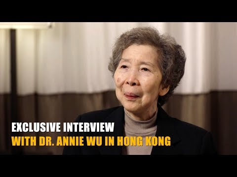 Exclusive interview with Dr. Annie Wu in Hong Kong