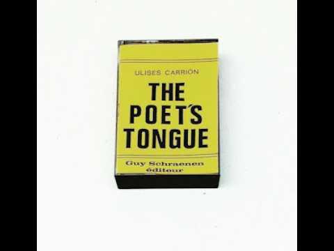 45 revoluciones por minuto, Ulises Carrión  The Poet s tongue