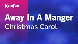 Karaoke Away In A Manger - Christmas Carol *