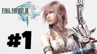 Final Fantasy XIII Gameplay/Walkthrough - Episode 1 - Hanging Edge