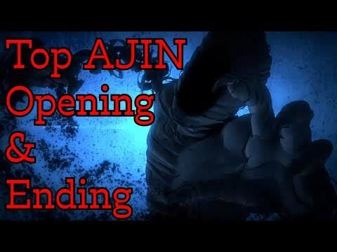 My Top Ajin 亜人 Opening & Ending #LOWIFUNNY