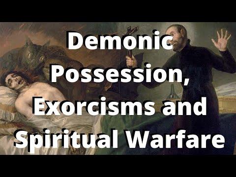 Demonic Possession, Exorcisms and Spiritual Warfare (S2 E29)