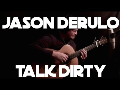 Talk Dirty Jason Derulo  Fingerstyle Guitar