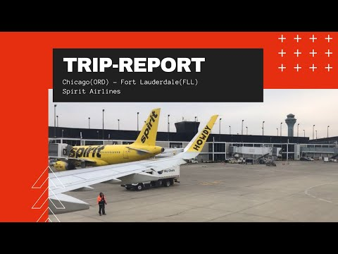 Trip-Report | Chicago(ORD) - Fort Lauderdale(FLL) | Spirit Airlines A321 Economy